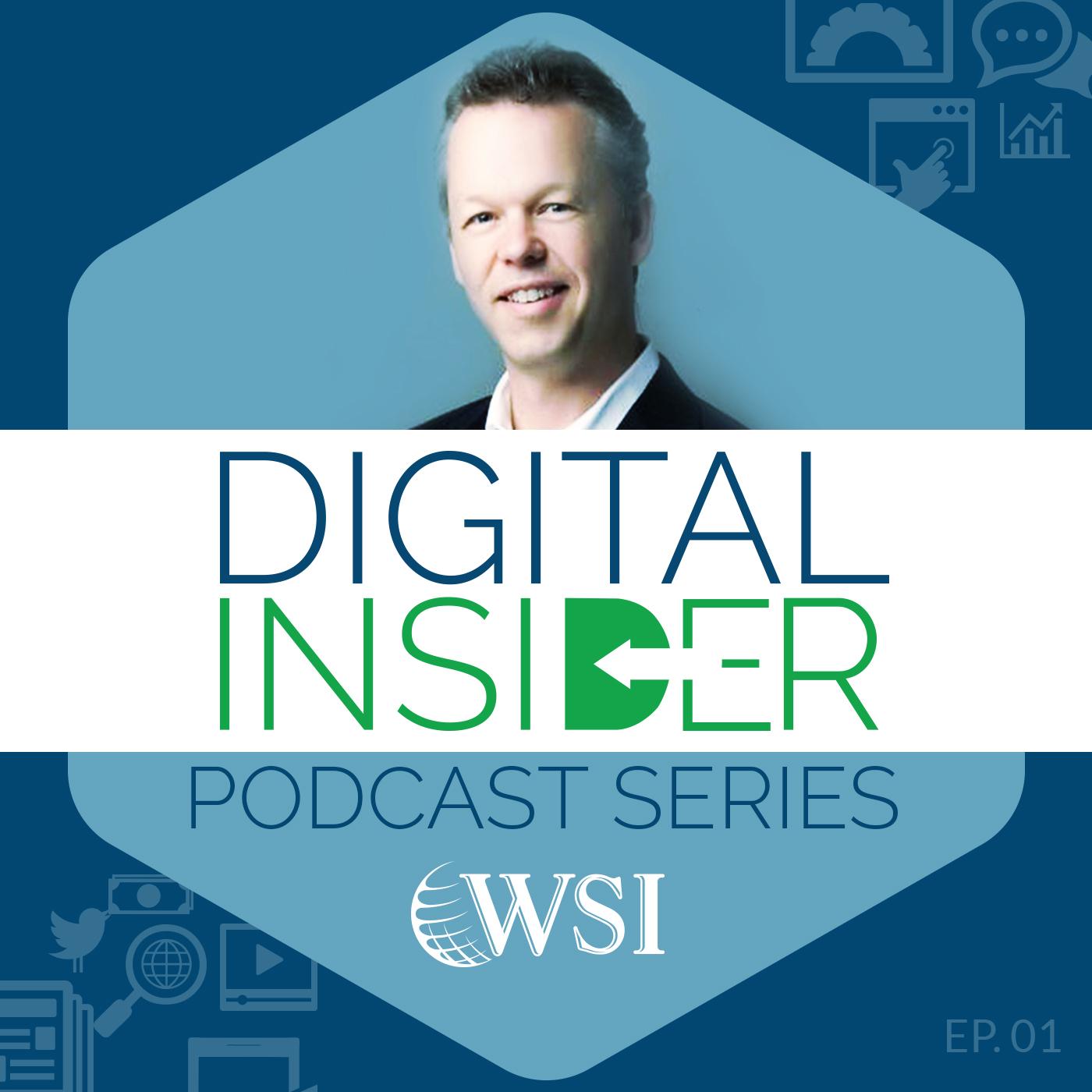 Episode 1: Digital Marketing Strategies with Dan Monaghan